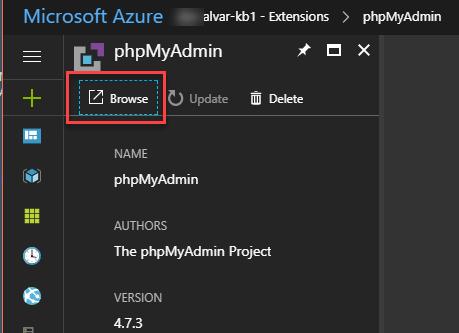 How to Add phpMyadmin Website Extension via Azure Portal | Arlan Blogs